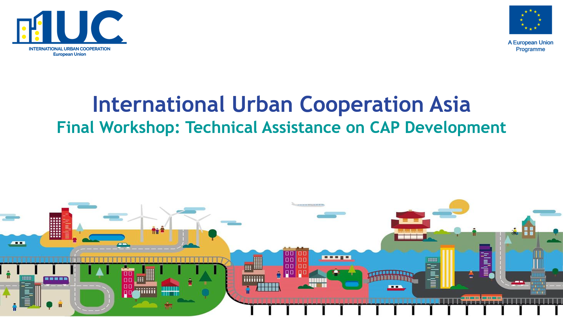 EVENT: IUC Asia Final Workshop on the CAPs Development with Pilot Cities